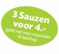 3 sauzen voor €4,-